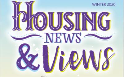 Housing News & Views – Winter 2020